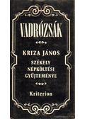 Vadrózsák - Kriza János