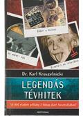 Legendás tévhitek - Kruszelnicki, Karl