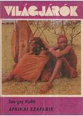Afrikai szafárik - Kulik, Szergej