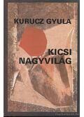Kicsi nagyvilág - Kurucz Gyula