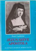 Jézus szíve apostola - Ladame, Jean