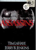 Assassins - LAHAYE, TIM – JENKINS, JERRY B.