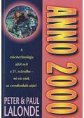 Anno 2000: Készen állsz? - Lalonde, Peter, Lalonde, Paul