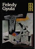 Feledy Gyula (dedikált) - Láncz Sándor