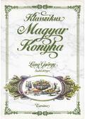 Klasszikus Magyar Konyha - Láng György