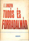 Tudós és forradalmár - Langevin, André
