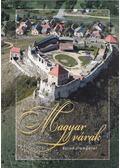 Magyar várak - László János (szerk.)