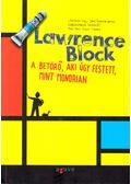 A betörő, aki úgy festett, mint Mondrian - Lawrence Block