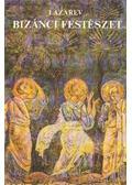 Bizánci festészet - Lazarev, Viktor