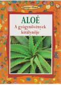 Aloé - A gyógynövények királynője - Ledwon, Liane Maria