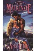 A MacKenzie klán - Josh - Leigh, Ana