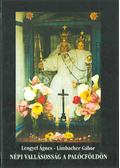 Népi vallásosság a Palócföldön - Lengyel Ágnes, Limbacher Gábor