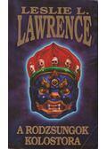 A rodzsungok kolostora - Leslie L. Lawrence