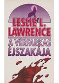 A vérfarkas éjszakája - Leslie L. Lawrence