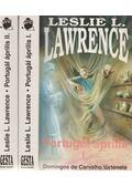 Portugál április I-II. - Leslie L. Lawrence