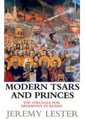 Modern Tsars and Princes - LESTER, JEREMY