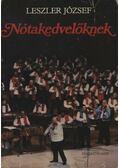 Nótakedvelőknek - Leszler József