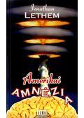 Amerikai amnézia - LETHEM, JONATHAN