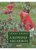 A konyhaablakból (dedikált) - Lévai Anikó