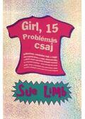 Girl, 15 - Problémás csaj - LIMB, SUE