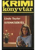 Istenkísértés - Linda Taylor