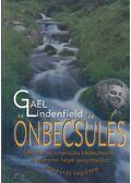 Önbecsülés - Lindenfield, Gael