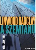 A szemtanú - Linwood Barclay