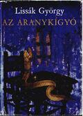 Az aranykígyó - Lissák György