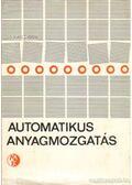 Automatikus anyagmozgatás - Logé, Yves