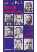 Bábeli harmónia - Lomb Kató