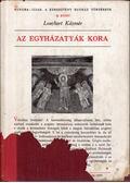 Az egyházatyák kora - Loschert Kázmér
