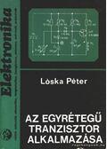 Az egyrétegű tranzisztor alkalmazása - Lóska Péter