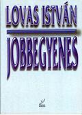 Jobbegyenes - Lovas István