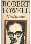 Történelem - Lowell, Robert