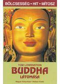 Buddha látomása - Lowenstein, Tom