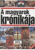 A magyarok krónikája - Glatz Ferenc