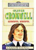 Oliver Cromwell szőröstül, bőröstül - MacDonald, Alan