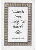 Madách Imre válogatott művei - Madách Imre