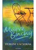 Dublini vacsorák - Maeve Binchy