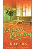 Esti iskola - Maeve Binchy