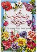 A magyarság virágai - Dr. Rapaics Raymund
