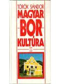 Magyar borkultúra - Török Sándor