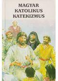 Magyar katolikus katekizmus