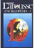 Magyar Larousse Enciklopédia 1. kötet (A-GY)