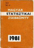 Magyar statisztikai zsebkönyv 1981