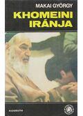 Khomeini Iránja - Makai György