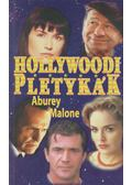 Hollywoodi pletykák - Malone,Aburey