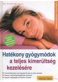 Hatékony gyógymódok a teljes kimerültség kezelésére - Mansmann, Vinzenz dr.