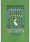 Füves könyv - Márai Sándor