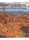 Kanyonok földje - A Grand Canyon és a Vadnyugat - Marcella Colombo